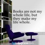 Books are not my whole life