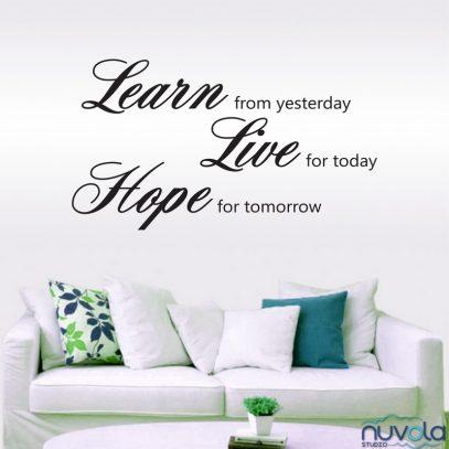 Zidna naljepnica Learn from yesterday