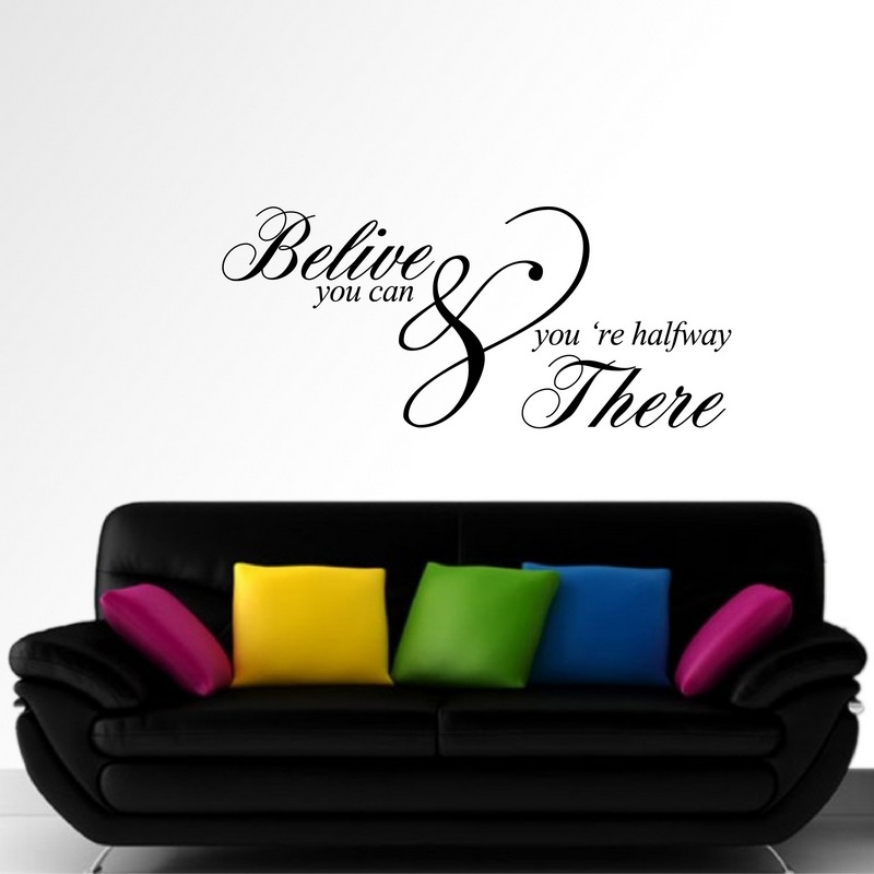 Zidna naljepnica - Belive you can & you are halfway there