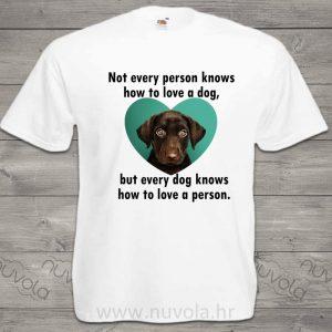 Personalizirana majica – dog knows how to love a person