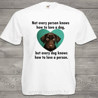 Personalizirana majica – dog knows how to love a person